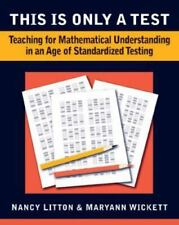 This is Only a Test: Teaching for Understanding in an Age of Standardized Testin