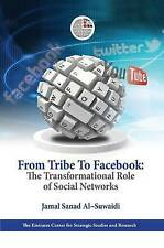 From Tribe to Facebook: The Transformational Role of Social Networks by Jamal...