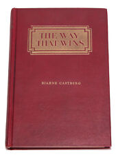 The Way That Wins: Principles of Pragmatic Psych, Biarne Castberg 1928 Hardcover