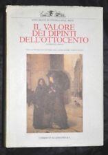 IL VALORE DEI DIPINTI DELL'OTTOCENTO  di Autori Vari (Allemandi 1984-1985)