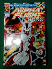 Alpha Flight Deadpool n. 1 - Una Nuova Generazione di Eroi! - Marvel Italia