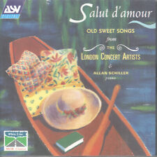 Salut D'Amour: Old Sweet Songs from the London Concert Artists (CD, ASV) Sealed!