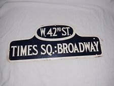 VINTAGE TIMES SQ. BROADWAY W. 42ND ST. CARDBOARD SIGN, BUS SIGN, TAXI SIGN, ETC.