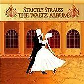 Strictly Strauss: The Waltz Album (2012)