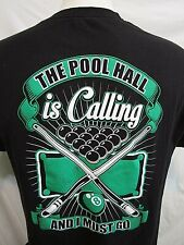 "EUC! Funny ""The Pool Hall is Calling and I Must Go"" Black T Shirt Men Size L"