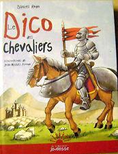 Le dico des chevaliers épée écu seigneur chateau fort Arthur Lancelot /H1