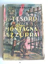 IL TESORO DELLA MONTAGNA AZZURRA - EMILIO SALGARI - VIGLONGO 1947 per ragazzi