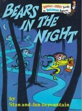 Berenstain Bears Bright and Early Bks.: Bears in the Night by Jan Berenstain and
