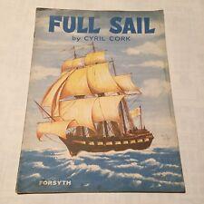 Full Sail by Cyril Cork - Vintage Sheet music Book - UK Freepost