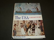 1975 THE USA A HISTORY IN ART BY BRADLEY SMTIH HARDCOVER BOOK - I 360