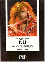 ÑU: NO TE DEJES GANAR—20 Años de Resistencia by Pedro Giner BOOK Spanish Prog Nu