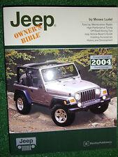 Jeep Owner's Bible CJ CHEROKEE GRAND WRANGLER J-TRUCKS JEEPSTER MB+ MANUAL >2004