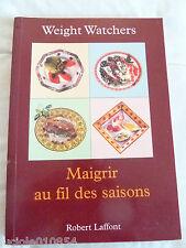 WEIGHT WATCHERS Maigrir au fil des saisons / Recettes de cuisine