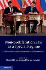 Non-Proliferation Law as a Special Regime : A Contribution to Fragmentation...