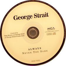 Always Never the Same by George Strait (CD, Mar-1999, MCA Nashville)