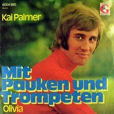 """7"""" KAI PALMER Mit Pauken und Trompeten / Olivia TESS TEIGES (FANCY) GLOBAL 1971"""
