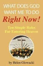 What Does God Want Me to Do Right Now? (Paperback or Softback)