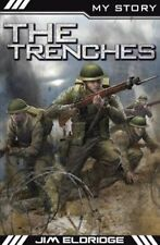 MY STORY : The Trenches by Jim Eldridge (PAPERBACK)