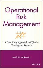 Operational Risk Management: A Case Study Approach to Effective Planning and