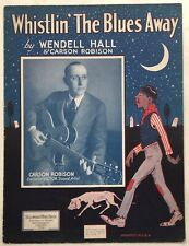 1924 Vivid BLACK AMERICANA sheet music WHISTLIN' BLUES photo CARSON ROBISON