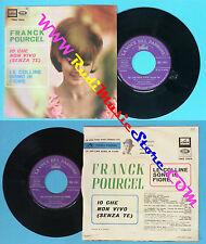 LP 45 7'FRANCK POURCEL Io che non vivo senza te Le colline in fiore no cd mc dvd