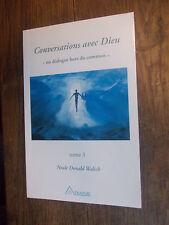Conversations avec Dieu un dialogue hors du commun Tome 3  Neale Donald Walsh
