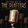 The Platters-The Very Best Of (UK IMPORT) CD NEW