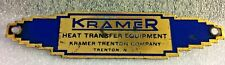 Vintage Kramer Heat Transfer Equipment Product Painted Metal Name Plate