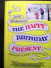 The Happy Birthday Present by Joan Heilbroner (1962, Hardcover) I CAN READ book