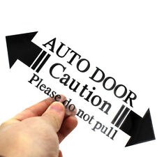 1x PET Automatic Home Auto Door Warning Caution Please Do Not Pull Car Sticker