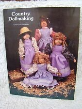 Country Dollmaking (Copyright 1988) by Nancy and Tom Wolfe, Paperback Book