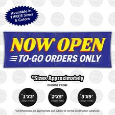 Now Open to-Go Orders Only Banner Restaurant Open Sign Carry Take Out Delivery