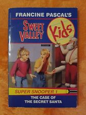 The Case of the Secret Santa SUPER SNOOPER #1 SWEET VALLEY KIDS Francine Pascal
