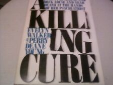 A KILLING CURE by EVELYN WALKER & PERRY DEANE YOUNG 1986 (Hardcover)