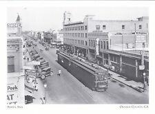 "*Postcard-""Fourth Street in Santa Ana""- -CLASSIC-  *Orange County, CA  (#171)"