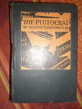 The Plutocrat Booth Tarkington Antique Vintage book 1927 Doubleday Novel