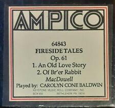 FIRESIDE TALES AMPICO RECUT REPRODUCING PIANO ROLL
