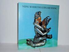 Nepal. Where the gods are young by Pratapaditya Pal the Asia Society 1976