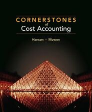 Cornerstones of Cost Accounting (Available Titles CengageNOW) by Don Hansen, Mar