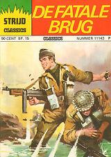 STRIJD CLASSICS 11143 - DE FATALE BRUG (1976)