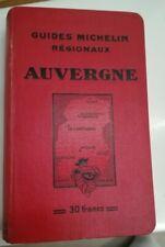 Guide Michelin Auvergne, 1932-1933, Guides Michelin Régionaux.