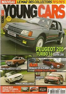 YOUNGCARS 2 R25 V6 TURBO CX GTI TURBO 2 PEUGEOT 205 T16 TESTAROSSA DATSUN 280 ZX