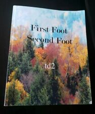 First Foot, Second Foot by Td2~2015 (English) Paperback book