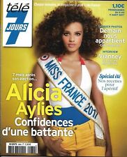 TELE 7 JOURS N°2984 5 AOUT 2017 ALICIA AYLIES_MISS FRANCE_DEMAIN NOUS APPARTIENT