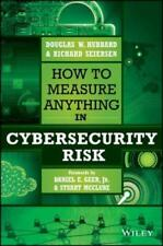 How to Measure Anything in Cybersecurity Risk by Douglas W. Hubbard: New