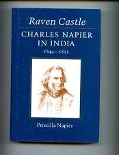 RAVEN CASTLE : Charles Napier in India, 1844 - 1851, P Napier, 1st UK  HBdj  VG