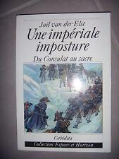 Napoléon: Précy d'Arcourt: Une impériale imposture: Du Consulat au sacre, 2006