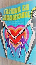 L' AMOUR EN COMMUNAUTE  ! affiche cinema erotique 1970 vintage