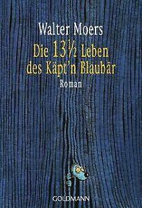 Die 13 1/2 Leben des Käpt'n Blaubär von Moers, Walter   Buch   Zustand gut