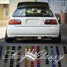 "24"" Stay Classy decal 2017 New Design dapper windshield banner car JDM sticker"